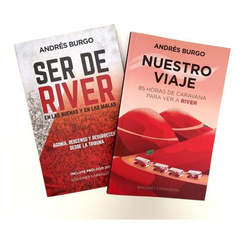 Combo Especial Ser De River + Nuestro Viaje, De Andrés Burgo