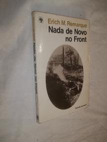 Livro Nada De Novo No Front Erich M Remarque Grande Sucessos