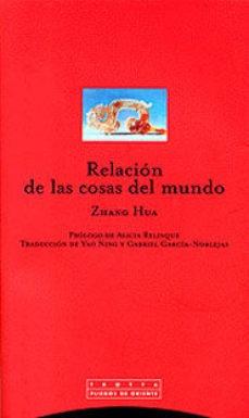 Imagen 1 de 3 de Relación De Las Cosas Del Mundo, Hua, Trotta
