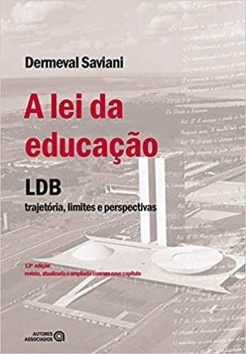 A Lei Da Educacao - Ldb - Trajetoria Lim Dermeval Saviani