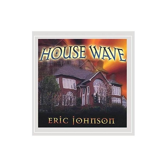 Johnson Eric House Wave Usa Import Cd Nuevo
