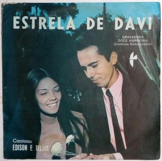Lp Edison & Telma Estrela De Davi Gravadora Doce Harmonia