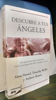Descubre A Tus Ángeles, Alma Daniel, Ediciones B, 2010