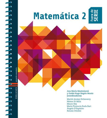 Imagen 1 de 1 de Fuera De Serie - Matemática 2