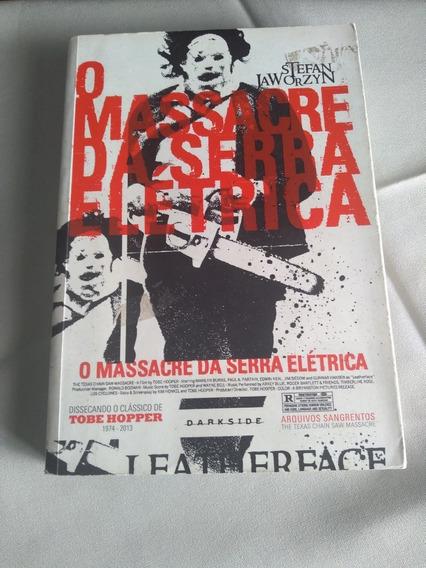 O Massacre Da Serra Elétrica - Stefan Jaworzyn