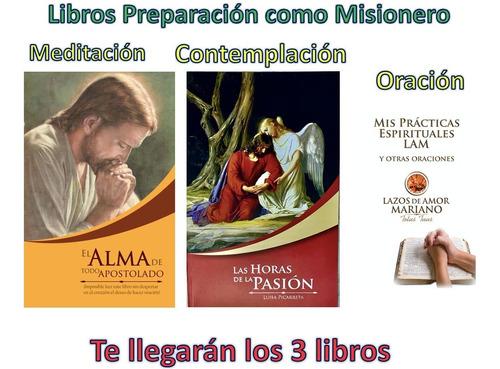 Alma De Todo Apostolado - Horas De La Pasión - Practicas Lam