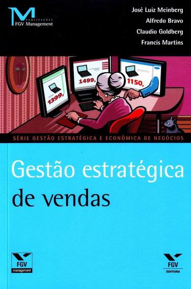 Gestão Estratégica De Vendas - Série Gestão Estratégica