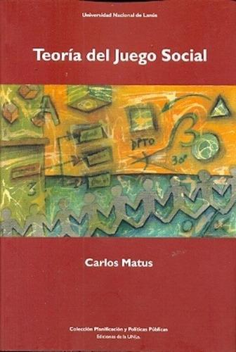 Teoria Del Juego Social - Carlos Matus