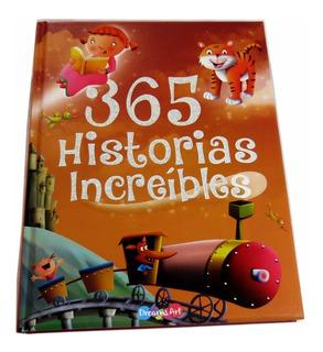 365 Historias Increibles Libro Infantil Pasta Dura