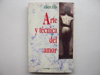 Arte Y Técnica Del Amor - Albert Ellis - Sexología