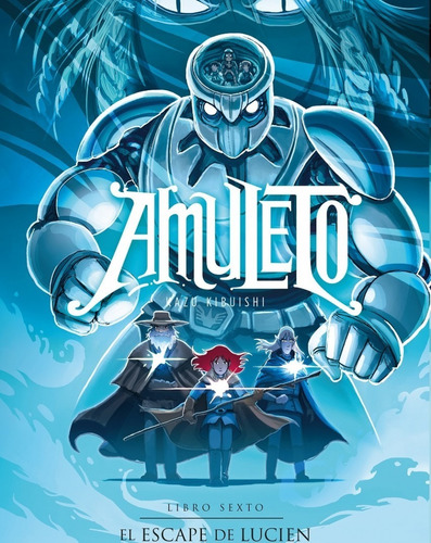 Libro Amuleto 6 - El Escape De Lucien - Kazu Kibuishi