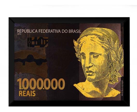 Quadro Decorativo Nota 1 Milhão De Reais Prosperidade 42x29