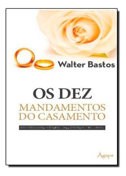 Dez Mandamentos Do Casamento, Os
