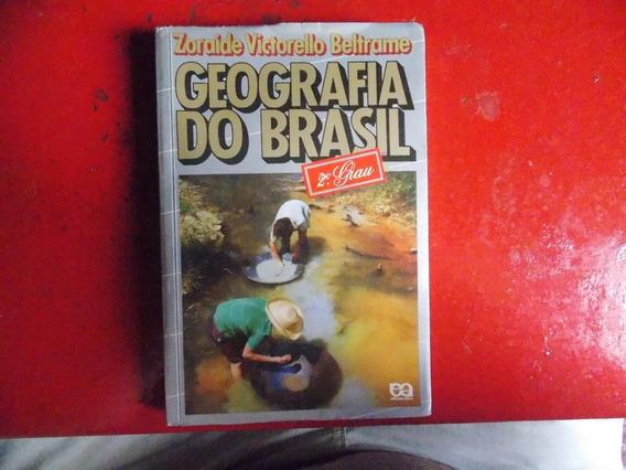 Geografia Do Brasil 2º Grau De 1983 - Zoraide V. Beltrame