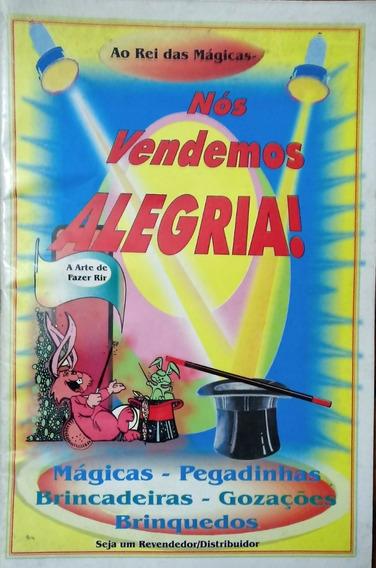 Catálogo De Mágicas E Pegadinhas - Ao Rei Das Mágicas