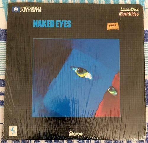 Naked Eyes . Naked Eyes. Laserdisc
