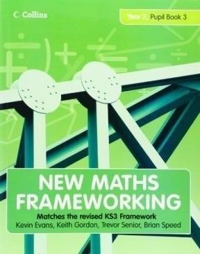 Libro - New Maths Frameworking Year 7 Pupil Book 3 - Evans K