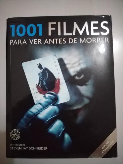 1001 Filmes Para Ver Antes De Morrer - Leia A Descrição.