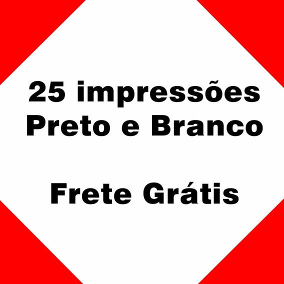 25 Impressão Preto E Branco - Sulfite A4 - Frete Grátis