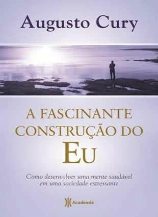 Livro-fascinante Construção Do Eu- Augusto Cury-frete Gratis