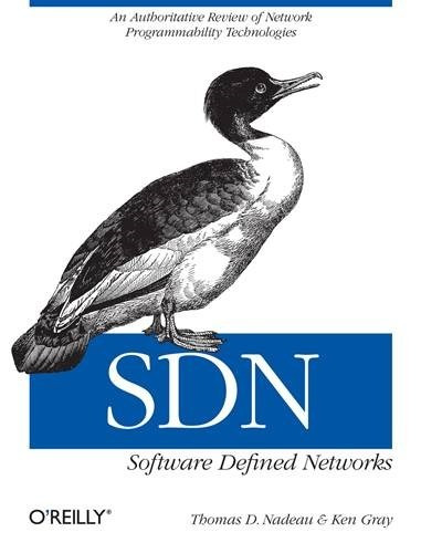 S D N - Software Defined Netwoks - Thomas Nadeau - O