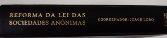 Livro Reforma Da Lei Das Sociedades Anônimas