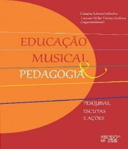 Educacao Musical E Pedagogia
