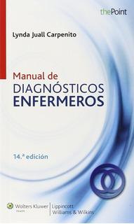 Manual De Diagnosticos Enfermeros Por Carpenito Lynda