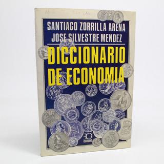 Diccionario De Economía Santiago Zorrilla Y Silvestre I3s