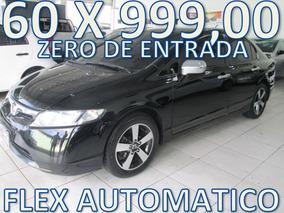Honda Civic 1.8 Lxs Flex Aut. Zero De Entrada + 60 X 999,00