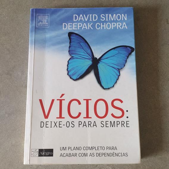 Livro Vícios Deixe-os Para Sempre Deepak Chopra Usadofrete15