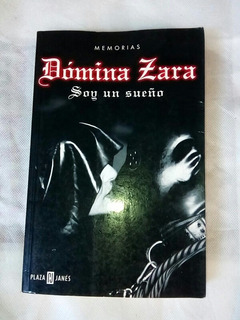 Libro Soy Un Sueño Memorias Domina Zara.la Reina De Sadomazo