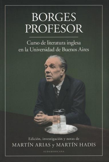 Borges Profesor - Curso De Literatura Inglesa En La Universi