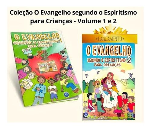 Imagem 1 de 6 de O Evangelho Segundo O Espiritismo Para Crianças - Vol 1 E 2
