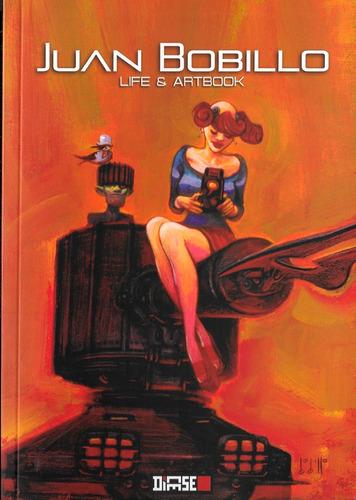 Juan Bobillo Life & Artbook - Ed. Dicese - Sketchbook