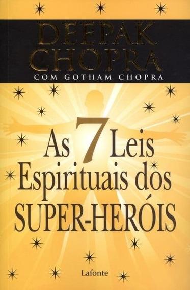 Livro As 7 Leis Espirituais Dos Super-heróis Deepak Chopra