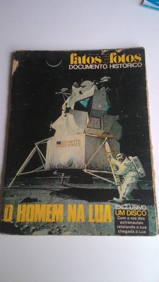 Revista Fatos E Fotos - Documento Histórico - O Homem Na Lua