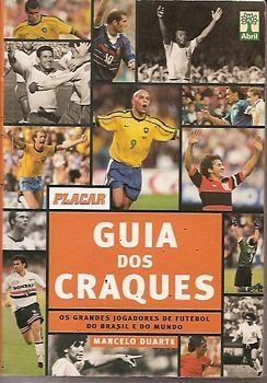 Guia Dos Craques(placar): Os Grandes Jog Duarte, Marcelo