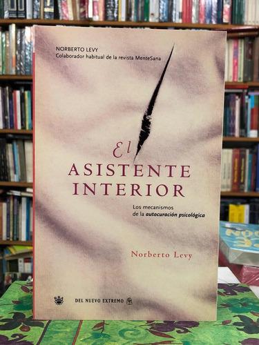 El Asistente Interior - Norberto Levy