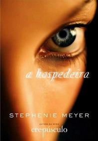 Hospedeira - Stephenie Meyer