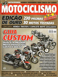 Motociclismo 113 * Vtx 1800 * Drag Star 650 * Mbw G650 *