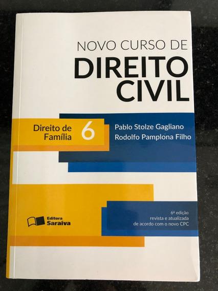 Edição Antiga Novo Curso De Direito Civil- Família 6° Edição