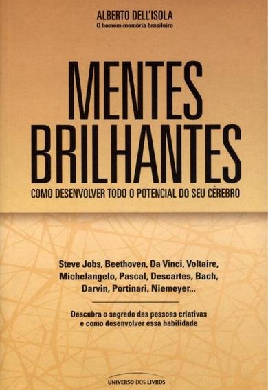 Mentes Brilhantes - Como Desenvolver Todo O Potencial Do Seu