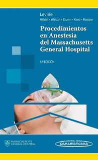 Levine Procedimientos Anestesia Massachusetts General H. 8e