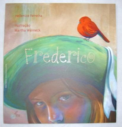 Livro Frederico Hellenice Ferreira