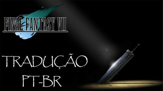 Patch Final Fantasy Vii - 100% Português - Psp/vita
