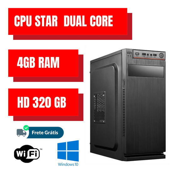 Cpu Dual Core Star - 4gb Ram Hd 320gb Win10 Com Programas