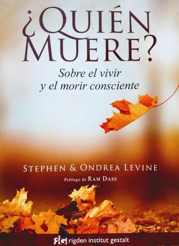 Stephen & Ondrea Levine - ¿quién Muere?