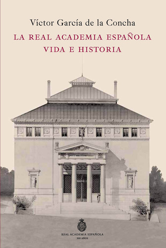 Imagen 1 de 3 de La Real Academia Española.