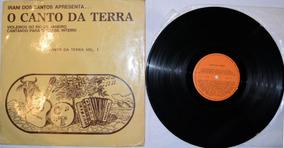 Canto Da Terra Vol. 1 Lp Sertanejo / Caipira